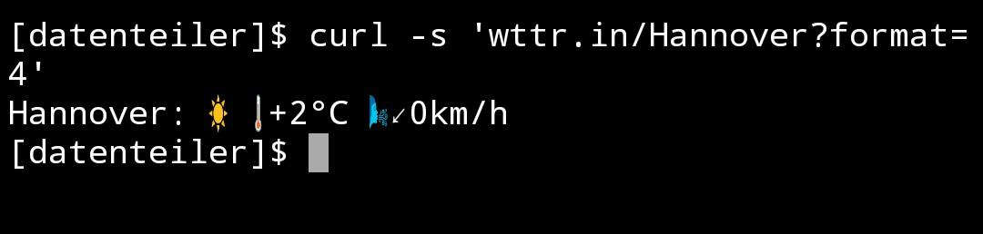 Wie das Wetter in Hannover wird, zeigt der folgende Aufruf von cURL in der Kommandozeile:<br><br>curl -s 'http://wttr.in/Hannover?format=4'